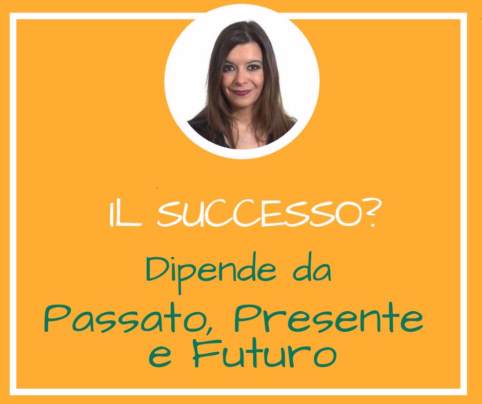 il-successo-dipende-da-passato-presente-futuro